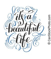 c'est, main, positif, belle vie, affiche, typographie, lettrage