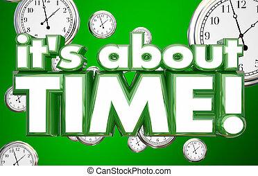 c'est, sur, horloges contrôle, mots, retard, urgence, 3d, illustration