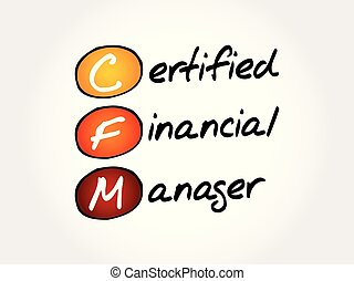 CFM ? Certified Financial Manager acronym