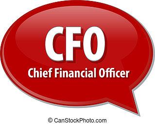 CFO acronym word speech bubble illustration - word speech...
