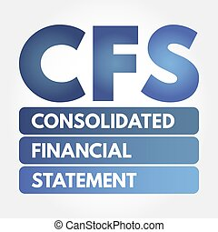 CFS - Consolidated Financial Statement acronym, business...