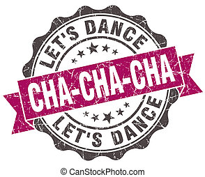 cha-cha-cha grunge violet seal isolated on white