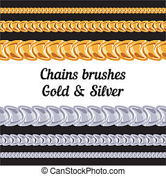 Chains metal brushes - gold and silver.