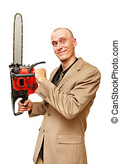 Businessman man with chainsaw. Isolated on white.