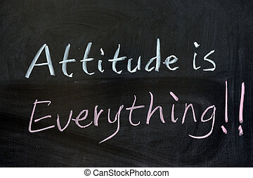 Attitude is everything - Chalk drawing - Attitude is ...