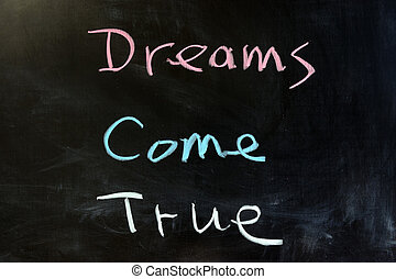 Dreams come true - Chalk drawing - Dreams come true
