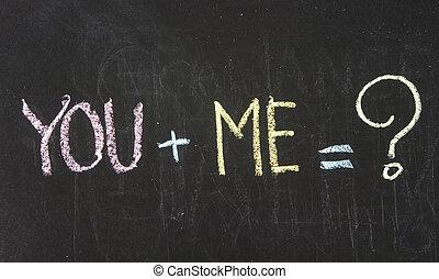 Chalk drawing - You plus me