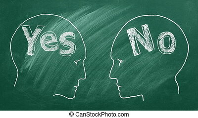 Chalk illustration on blackboard. Two male heads face to face with yes and no on the inside. Conflict of different points of view.  Relationship Crisis. Debate concept.