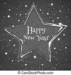 Chalk star on the blackboard background. Greeting card with text Happy New Year