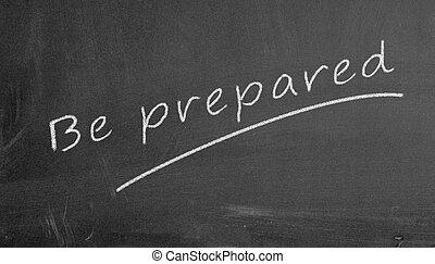 Illustration of be prepared written on chalkboard