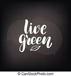 lettering live green
