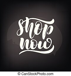 Chalkboard blackboard lettering shop now. Handwritten calligraphy text, chalk on a blackboard, vector illustration.
