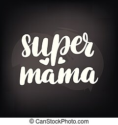 lettering super mama