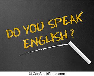 chalkboard, -, faça, tu, falar, english?