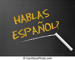chalkboard, -, hablas, espanol