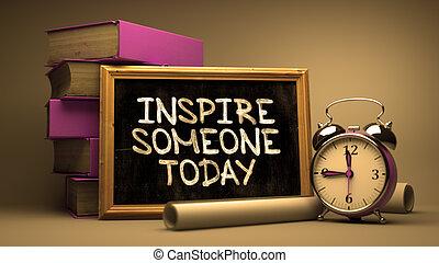 chalkboard., qualcuno, ispirare, oggi, scritto mano