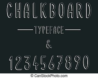 Chalkboard typeface, modern font written on the board with...