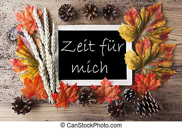 Chalkboard With Autumn Decoration, Zeit Means Time -...