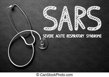 Chalkboard with SARS Concept. 3D Illustration. - Medical...