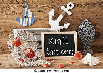 Chalkboard With Summer Decoration, Kraft Tanken Means Relax