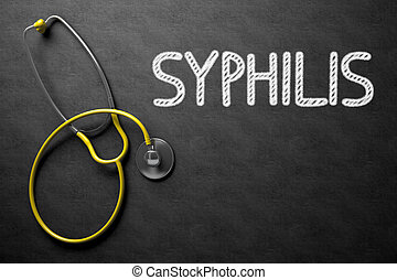 Chalkboard with Syphilis. 3D Illustration.