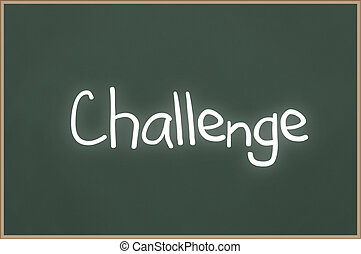 Chalkboard with text Challenge - Chalkboard with wooden...