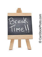 Chalkboard with the words break time written on it isolated...