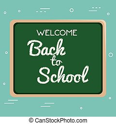 chalkboard with welcome back to school message