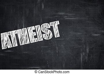 Chalkboard writing: atheist