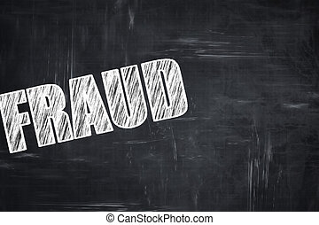 Chalkboard writing: fraud