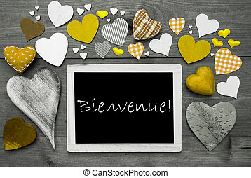 Chalkbord With Many Yellow Hearts, Bienvenue Means Welcome