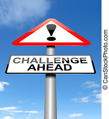 Illustration depicting a sign with a challenge concept.