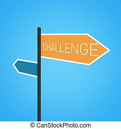 Challenge nearby, orange road sign