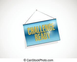 challenge ready hanging banner sign