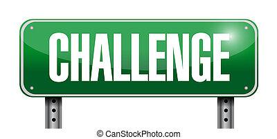 Challenge road sign illustration design