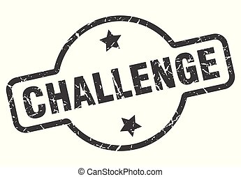 challenge sign - challenge vintage round isolated stamp