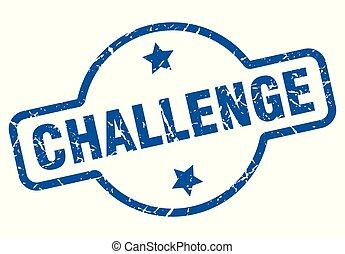 challenge vintage stamp. challenge sign