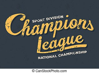 Championship league, football typography. Vintage tee print design. T-shirt graphics.