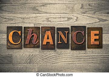 chance, conceito, madeira, letterpress, tipo