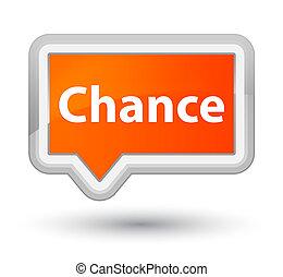 Chance prime orange banner button