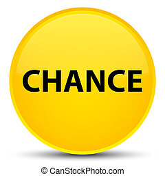 Chance special yellow round button