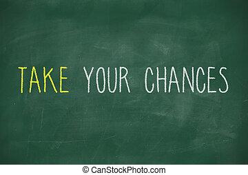 chances, bord, met de hand geschreven, nemen, jouw