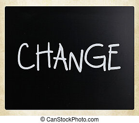 """""""change"""", 黒板, 白, チョーク, 手書き"""