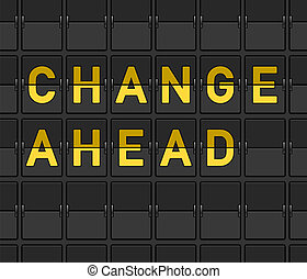 Change Ahead Flip Board - Innovation conceptual illustration...