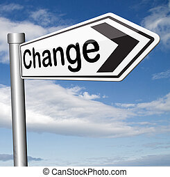change ahead - life changing event change the world or your...