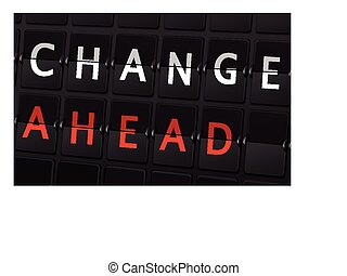 change ahead words on airport board