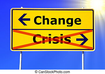 change and crisis - financial crisis and change concept with...