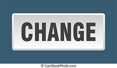 change button. change square white push button