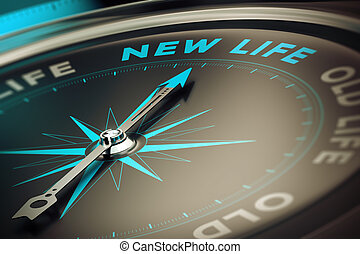 Change - Compass with needle pointing the word new life,...