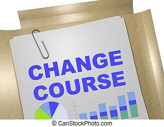Change Course concept